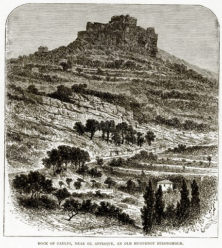 Rock of Caylus, near St. Affrique, an Old Huguenot Stronghold. Illustration from French Pictures by Samuel Green (Religious Tract Society, c 1880).