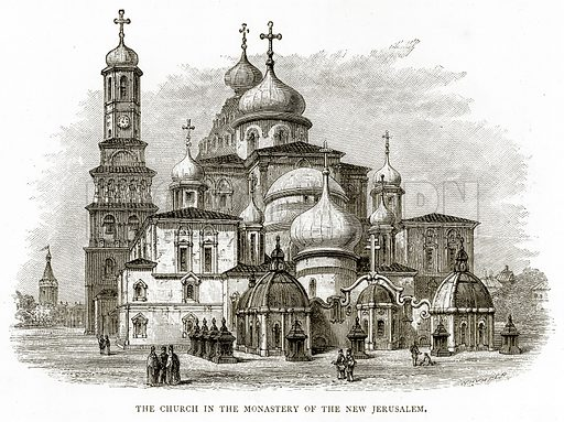 The Church in the Monastery of the New Jerusalem. Illustration from Russian Pictures by Thomas Michell (Religious Tract Society, 1889).