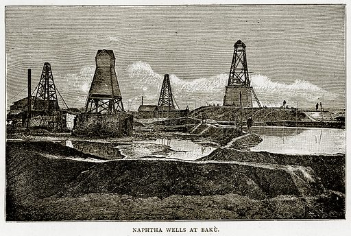 Naphtha Wells at Baku. Illustration from Russian Pictures by Thomas Michell (Religious Tract Society, 1889).