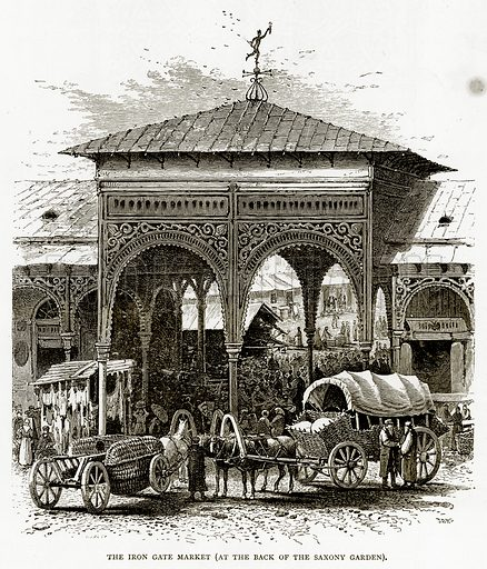 The Iron Gate Market (At the back of the Saxony Garden). Illustration from Russian Pictures by Thomas Michell (Religious Tract Society, 1889).