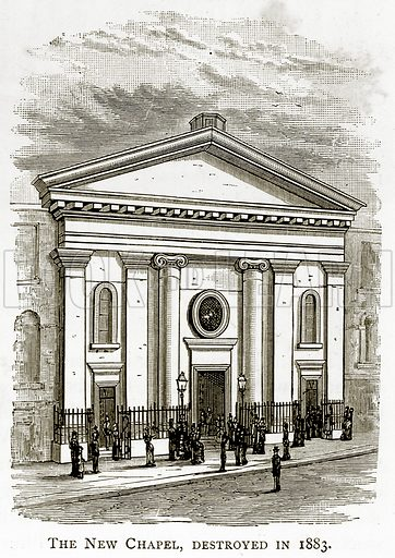 The New Chapel, destroyed in 1883. Illustration from London Pictures by Richard Lovett (Religious Tract Society, 1890).