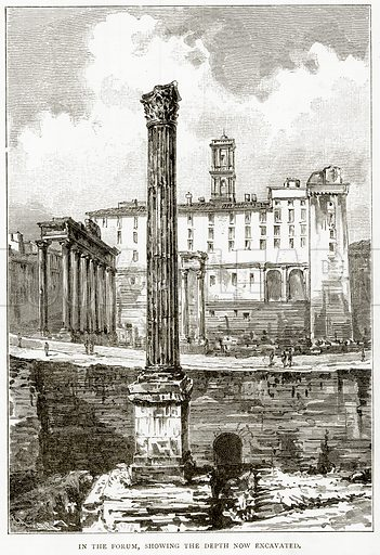 In the Forum, showing the depth now excavated. Illustration from Italian Pictures by Samuel Manning (Religious Tract Society, c 1880).