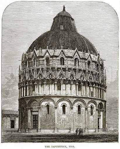 The Baptistery, Pisa. Illustration from Italian Pictures by Samuel Manning (Religious Tract Society, c 1880).