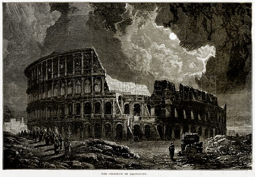 The Coliseum by Moonlight. Illustration from Italian Pictures by Samuel Manning (Religious Tract Society, c 1880).