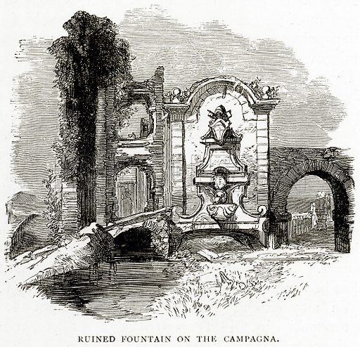 Ruined Fountain on the Campagna. Illustration from Italian Pictures by Samuel Manning (Religious Tract Society, c 1880).