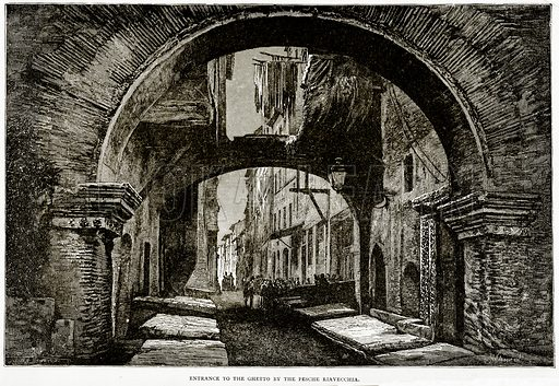 Entrance to the Ghetto by the Pesche Riavecchia. Illustration from Italian Pictures by Samuel Manning (Religious Tract Society, c 1880).
