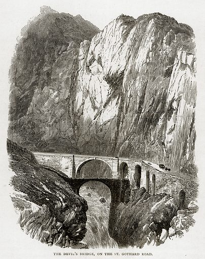The Devil's Bridge, on the St Gothatd Road. Illustration from Swiss Pictures by Samuel Manning (Religious Tract Society, c 1870).