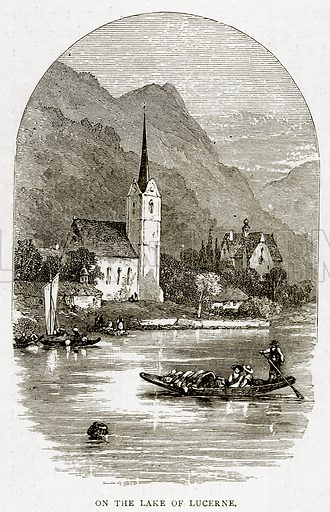 On the Lake of Lucerne. Illustration from Swiss Pictures by Samuel Manning (Religious Tract Society, c 1870).