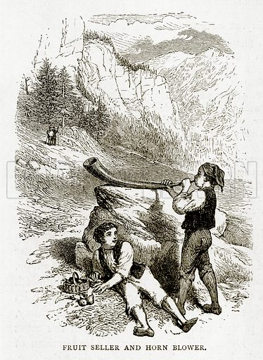 Fruit Seller and Horn Blower. Illustration from Swiss Pictures by Samuel Manning (Religious Tract Society, c 1870).