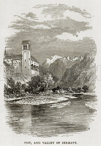 Visp, and Valley of Zermatt. Illustration from Swiss Pictures by Samuel Manning (Religious Tract Society, c 1870).
