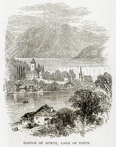 Castle of Spietz, Lake of Thun. Illustration from Swiss Pictures by Samuel Manning (Religious Tract Society, c 1870).