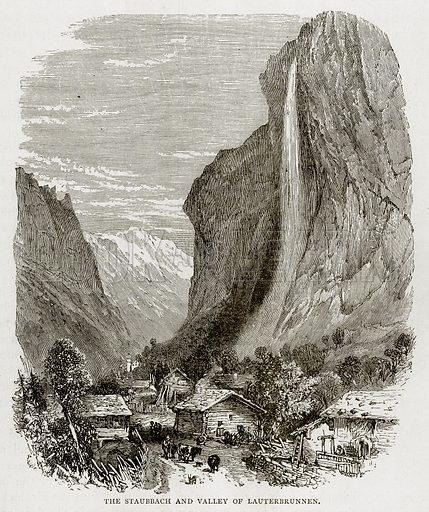 The Staubbach and Valley of Lauterbrunnen. Illustration from Swiss Pictures by Samuel Manning (Religious Tract Society, c 1870).