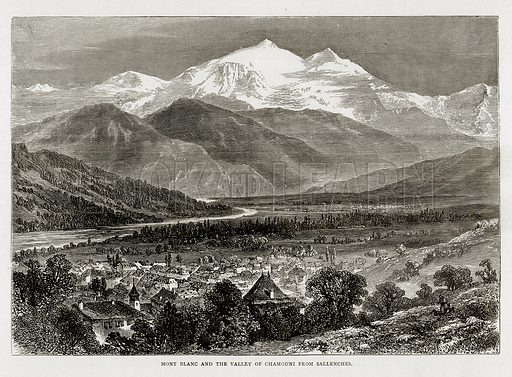 Mont Blanc and the Valley of Chamouni from Sallenches. Illustration from Swiss Pictures by Samuel Manning (Religious Tract Society, c 1870).
