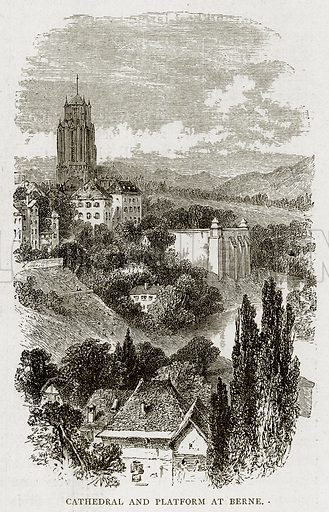 Cathedral and Platform at Berne. Illustration from Swiss Pictures by Samuel Manning (Religious Tract Society, c 1870).