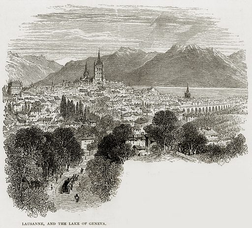 Lausanne, and the Lake of Geneva. Illustration from Swiss Pictures by Samuel Manning (Religious Tract Society, c 1870).