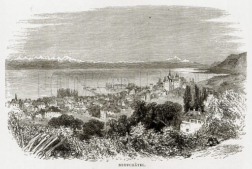 Neufchatel. Illustration from Swiss Pictures by Samuel Manning (Religious Tract Society, c 1870).