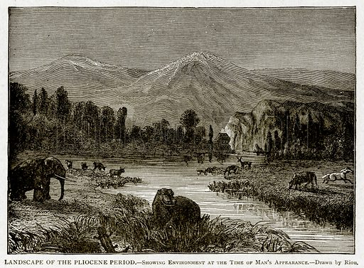 Landscape of the Pliocene Period.--Showing Environment at the time of Man's Appearance. Illustration from With the World's People by John Clark Ridpath (Clark E Ridpath, 1912).