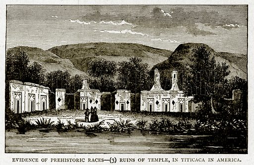 Evidence of Prehistoric Races--(3) Ruins of Temple, in Titicaca in America. Illustration from With the World