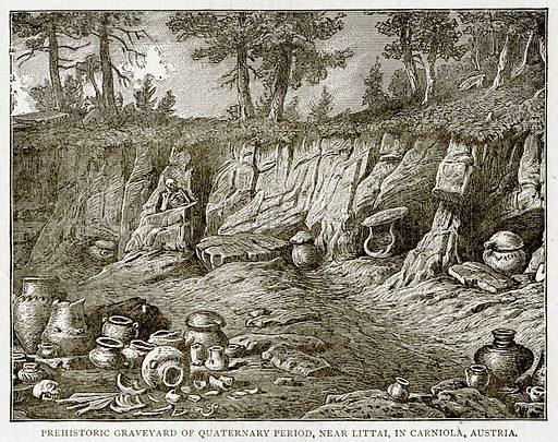 Prehistoric Graveyard of Quaternary Period, near Littai, in Carniola, Austria. Illustration from With the World's People by John Clark Ridpath (Clark E Ridpath, 1912).
