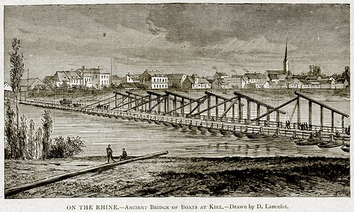 On the Rhine.--Ancient Bridge of Boats at Kiel. Illustration from With the World's People by John Clark Ridpath (Clark E Ridpath, 1912).