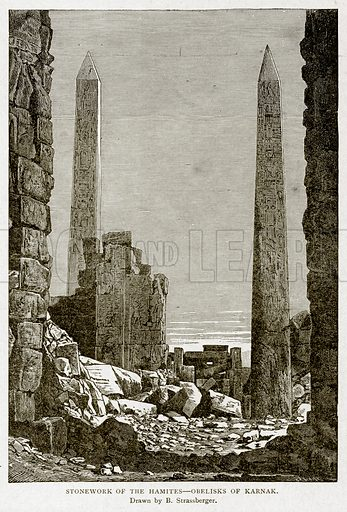 Stonework of the Hamits--Obelisks of Karnak. Illustration from With the World's People by John Clark Ridpath (Clark E Ridpath, 1912).