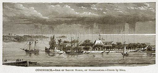 Commerce.--Isle of Sainte Marie, of Madagascar. Illustration from With the World's People by John Clark Ridpath (Clark E Ridpath, 1912).