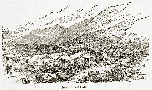 Norse Village. Illustration from With the World's People by John Clark Ridpath (Clark E Ridpath, 1912).