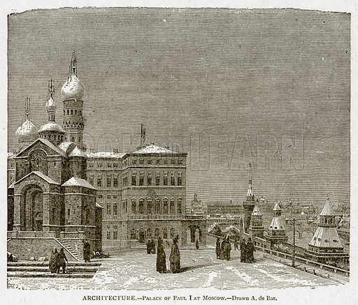 Architecture. – Palace of Paul I at Moscow. Illustration from With the World's People by John Clark Ridpath (Clark E Ridpath, 1912).