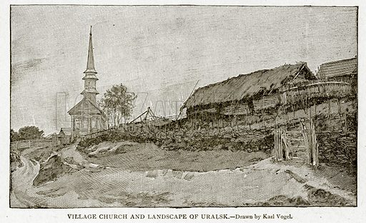 Village Church and Landscape of Uralsk. Illustration from With the World's People by John Clark Ridpath (Clark E Ridpath, 1912).