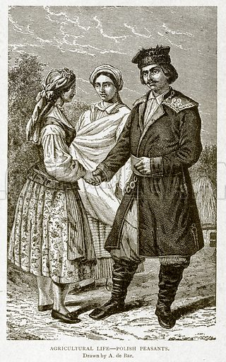 Agricultural Life--Polish Peasants. Illustration from With the World's People by John Clark Ridpath (Clark E Ridpath, 1912).