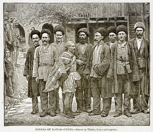 Miners of Katar--Types. Illustration from With the World's People by John Clark Ridpath (Clark E Ridpath, 1912).