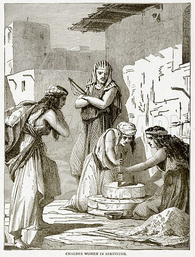 Chaldee Women in Servitude. Illustration from With the World's People by John Clark Ridpath (Clark E Ridpath, 1912).