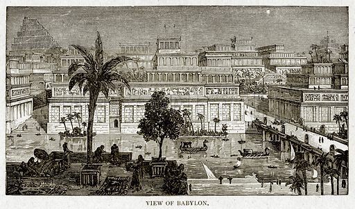 View of Babylon. Illustration from With the World's People by John Clark Ridpath (Clark E Ridpath, 1912).
