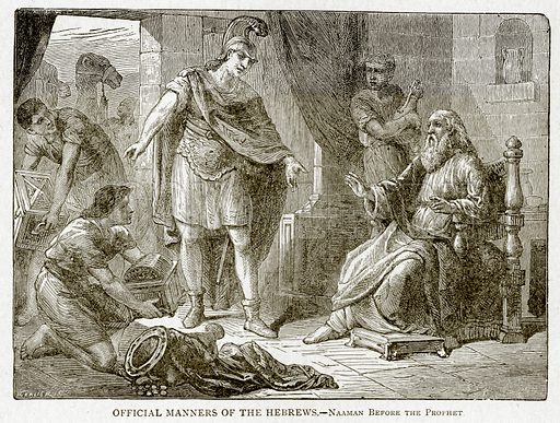 Official Manners of the Hebrews. – Naaman before the Prophet. Illustration from With the World's People by John Clark Ridpath (Clark E Ridpath, 1912).