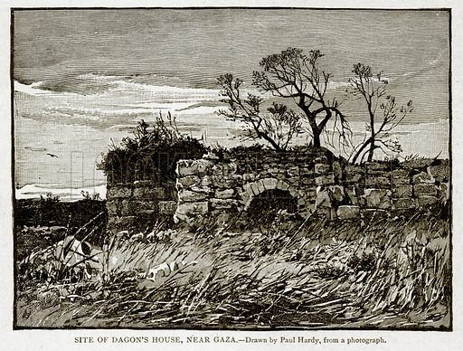 Site of Dagon's House, near Gaza. Illustration from With the World's People by John Clark Ridpath (Clark E Ridpath, 1912).