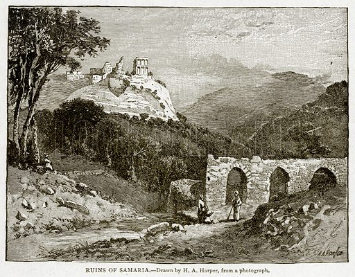 Ruins of Samaria. Illustration from With the World