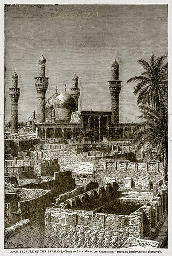 Architecture of the Persians.--Tomb of Iman Mousa, at Kazhemeine. Illustration from With the World's People by John Clark Ridpath (Clark E Ridpath, 1912).