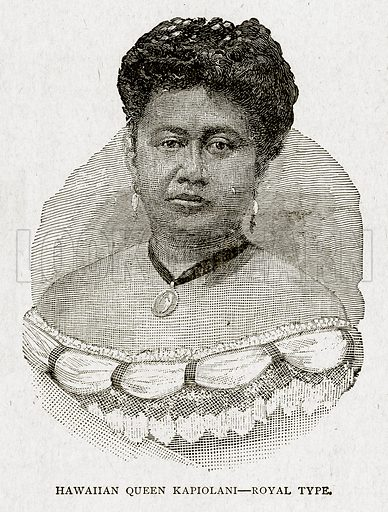 Hawahan Queen Kapiolani – Royal Type. Illustration from With the World's People by John Clark Ridpath (Clark E Ridpath, 1912).