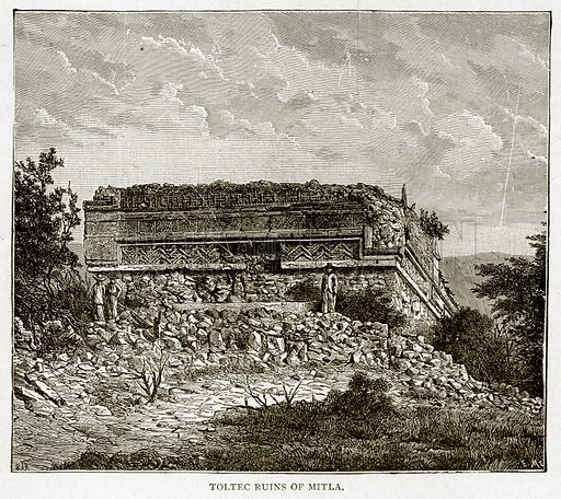 Toltec Ruins of Mitla. Illustration from With the World's People by John Clark Ridpath (Clark E Ridpath, 1912).