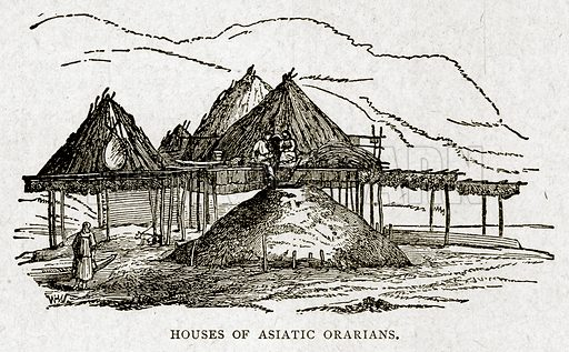 Houses of Asiatic Orarians. Illustration from With the World's People by John Clark Ridpath (Clark E Ridpath, 1912).