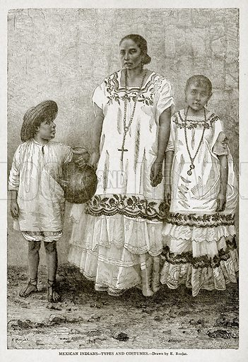 Mexican Indiands--Types and Costumes. Illustration from With the World's People by John Clark Ridpath (Clark E Ridpath, 1912).