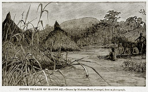 Congo Village of Makob Au. Illustration from With the World's People by John Clark Ridpath (Clark E Ridpath, 1912).