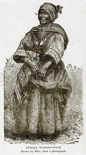 Aymara Woman--Type. Illustration from With the World's People by John Clark Ridpath (Clark E Ridpath, 1912).