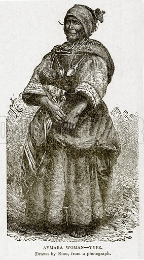 Aymara Woman – Type. Illustration from With the World's People by John Clark Ridpath (Clark E Ridpath, 1912).