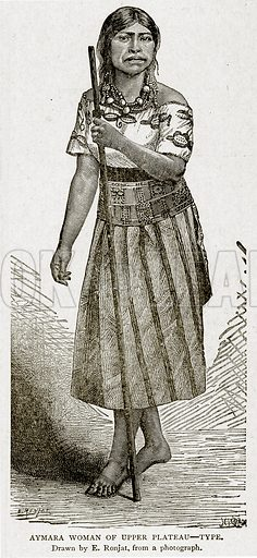 Aymara Woman of Upper Plateau – Type. Illustration from With the World's People by John Clark Ridpath (Clark E Ridpath, 1912).