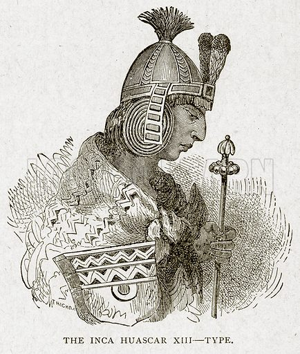 The Inca Huascar XIII--Type. Illustration from With the World's People by John Clark Ridpath (Clark E Ridpath, 1912).