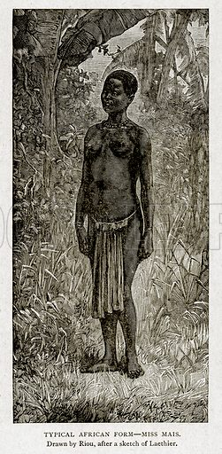 Typical African Form--Miss Mais. Illustration from With the World's People by John Clark Ridpath (Clark E Ridpath, 1912).