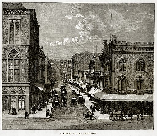 A Street in San Francisco. Illustration from The Countries of the World by Robert Brown (Cassell, c 1890).