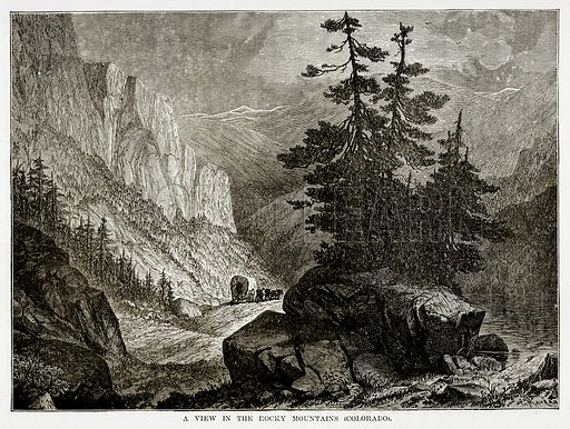 A view in the Rocky Mountains (Colorado). Illustration from The Countries of the World by Robert Brown (Cassell, c 1890).