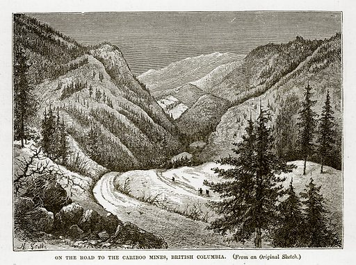 On the Road to the Cariboo Mines, British Columbia. Illustration from The Countries of the World by Robert Brown (Cassell, c 1890).
